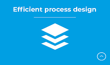 Efficient process design