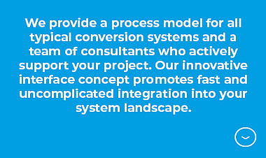 For uncomplicated integration into your system landscape